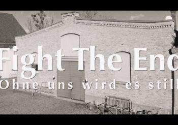 FIGHT THE END #ohneunswirdesstill – Aftermovie